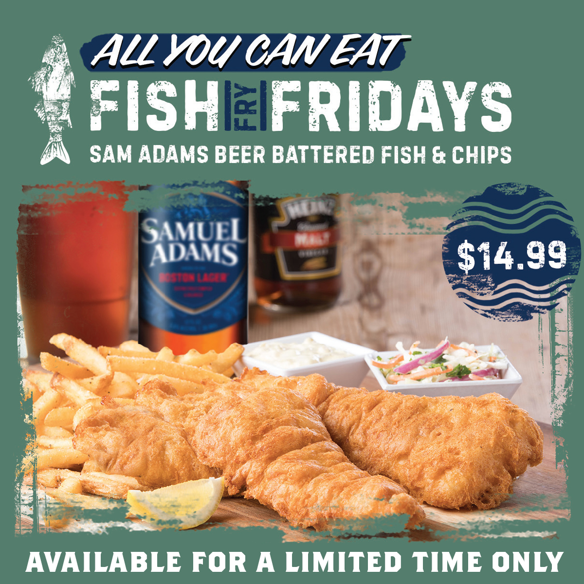 All You Can Eat Fish Fridays - Only 14.99